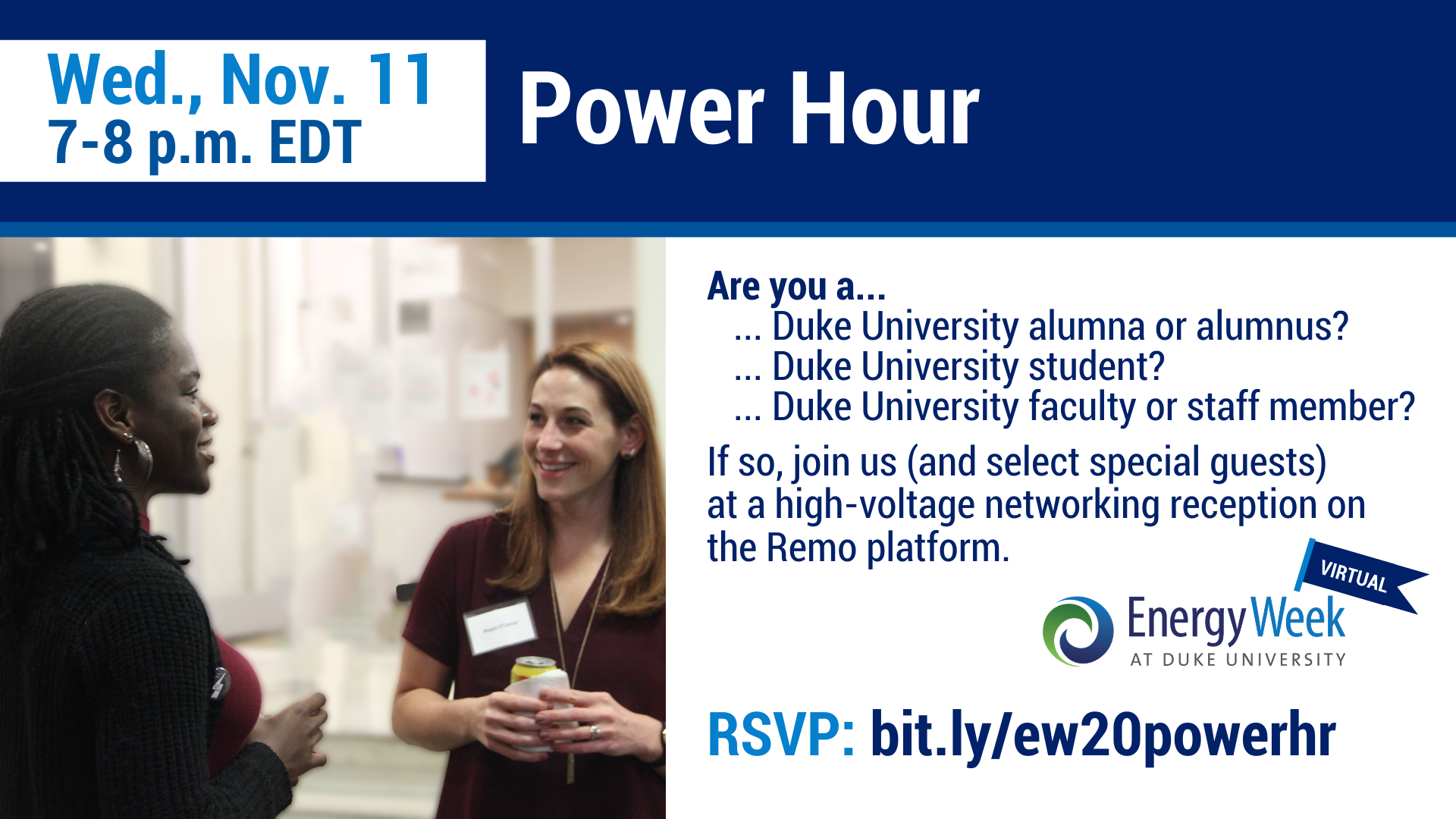 Alumni are invited to attend the Power Hour virtual networking session after the Duke University Energy Conference.