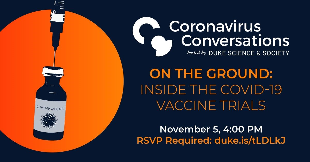 S&S Coronavirus Conversations:  On the Ground: Inside the Covid-19 Vaccine Trials