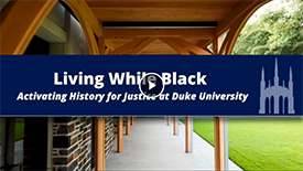 Living While Black - Duke History
