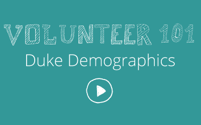 Volunteer 101: Duke Demographics