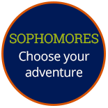 Sophomores: Choose your adventure